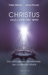 Christus Das Licht der Welt